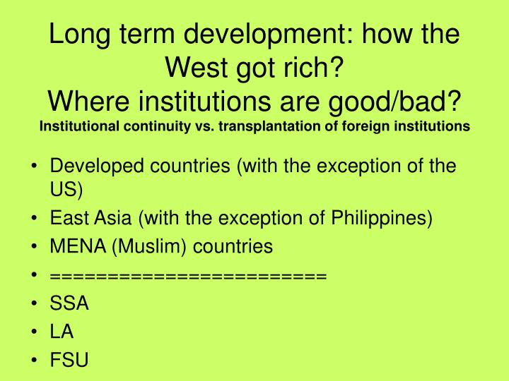 Long term development: how the West got rich?