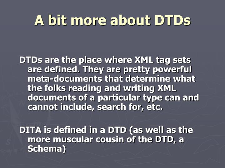 A bit more about DTDs