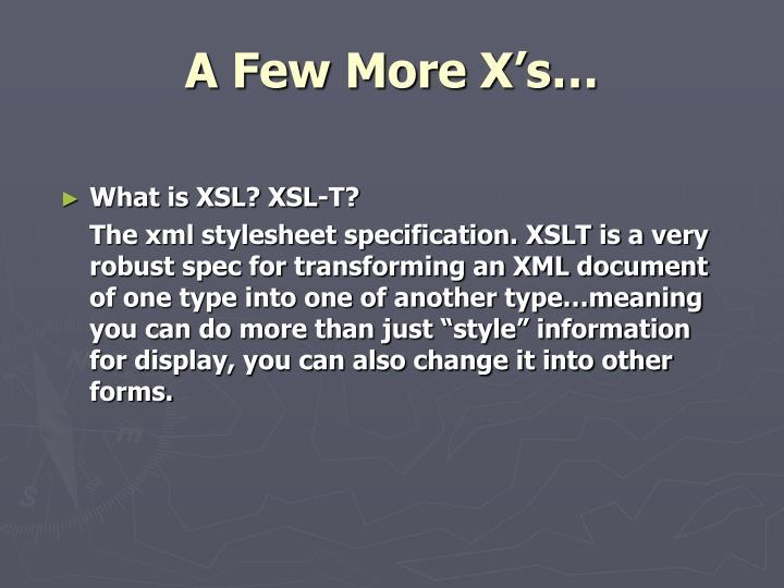 A Few More X's…