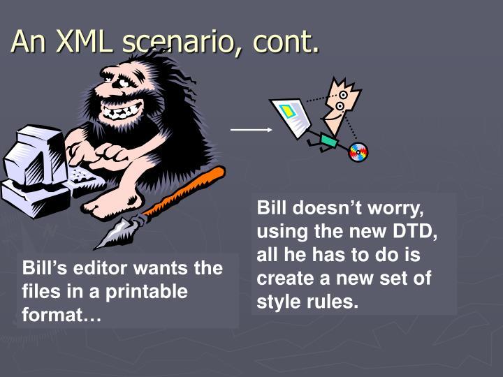 An XML scenario, cont.