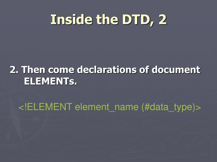 Inside the DTD, 2