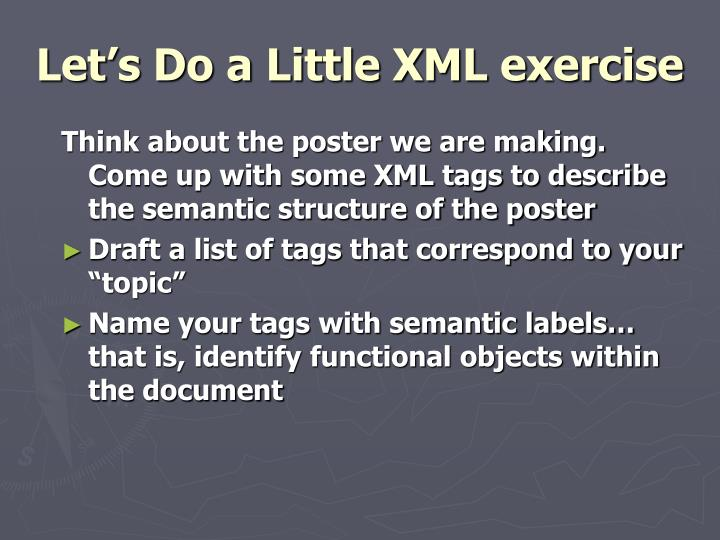 Let's Do a Little XML exercise