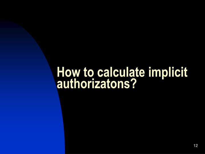 How to calculate implicit authorizatons?