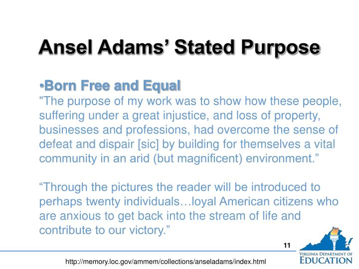 Ansel Adams' Stated Purpose