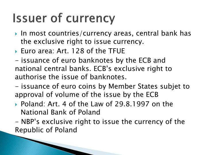 Issuer of currency