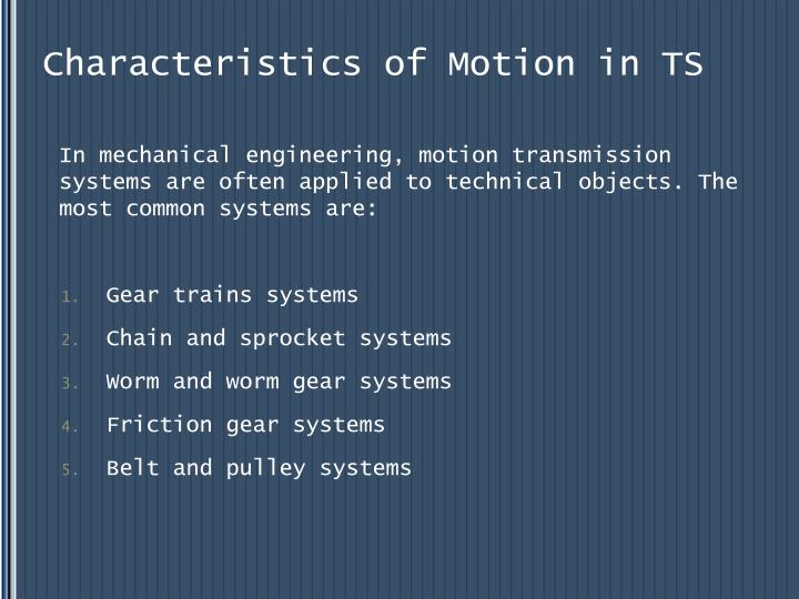 Characteristics of Motion in TS