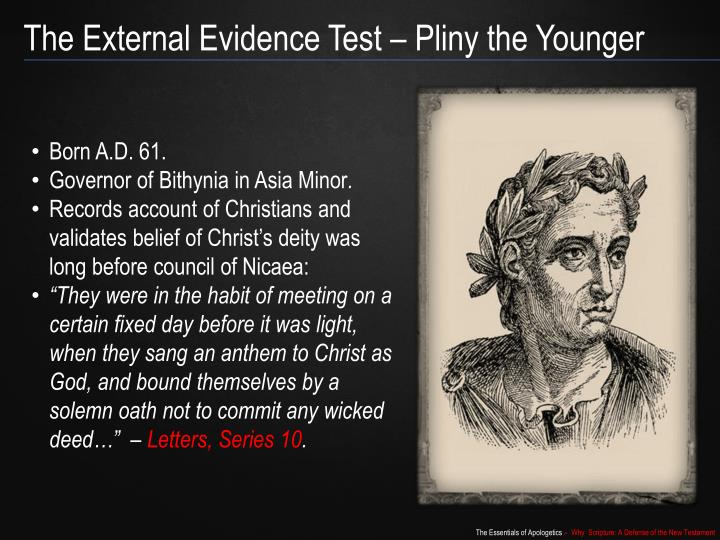 The External Evidence Test – Pliny the Younger