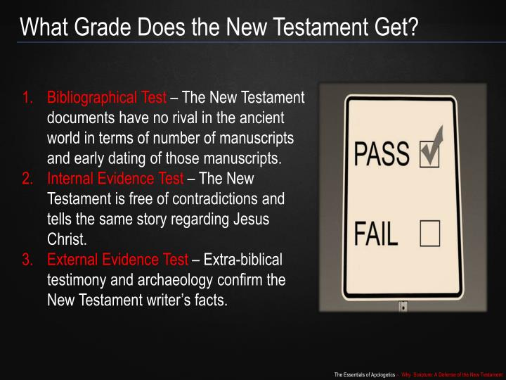 What Grade Does the New Testament Get?