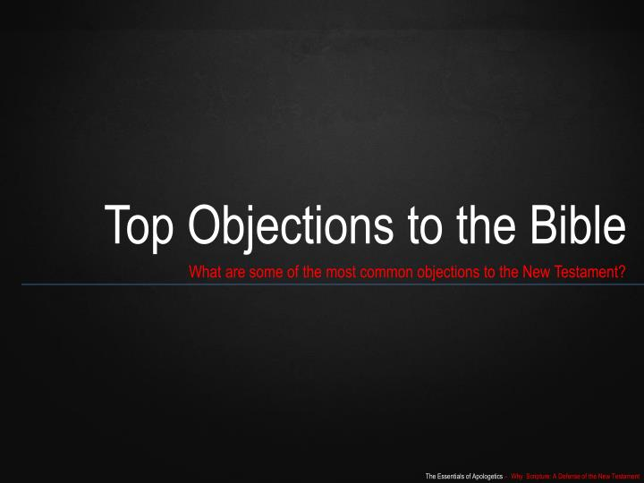 Top Objections to the Bible