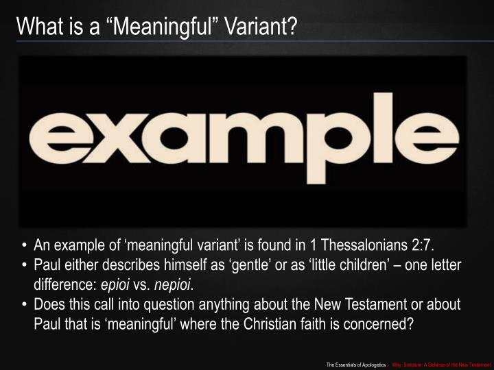 """What is a """"Meaningful"""" Variant?"""