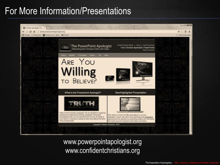 For More Information/Presentations