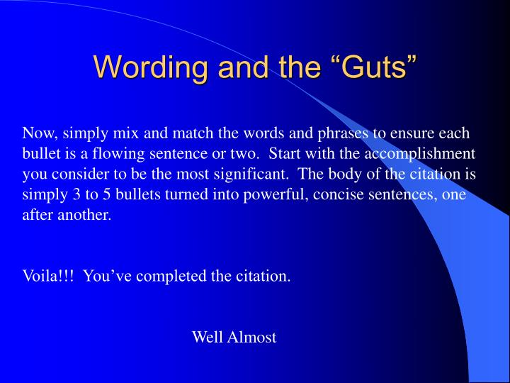"Wording and the ""Guts"""