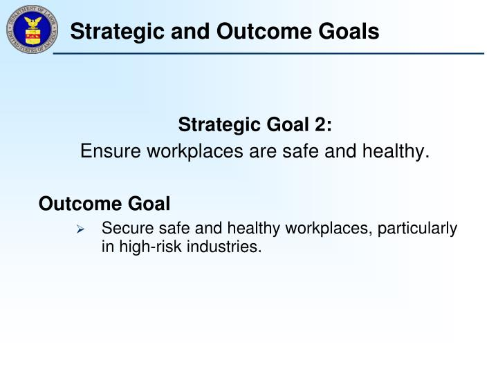 Strategic and Outcome Goals