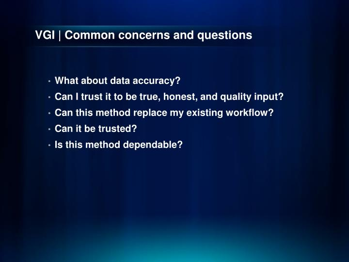 VGI | Common concerns and questions