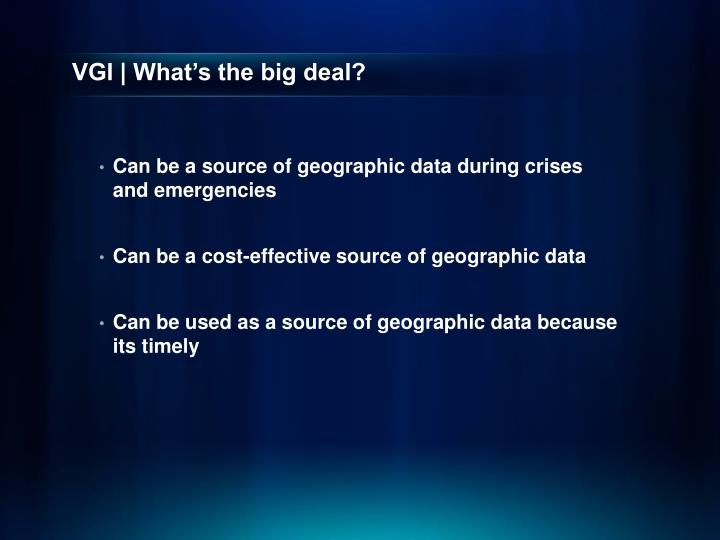 VGI | What's the big deal?