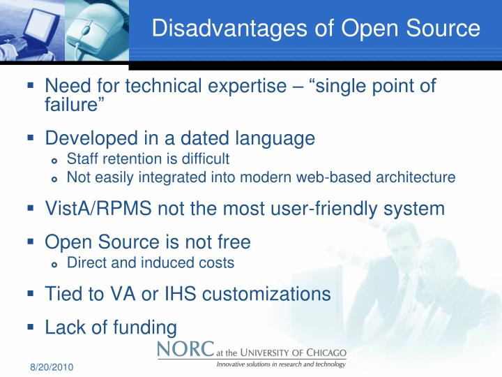Disadvantages of Open Source