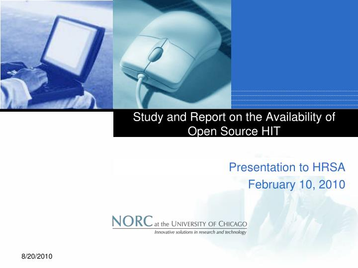 Study and report on the availability of open source hit