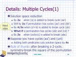 details multiple cycles 1
