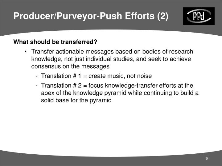 Producer/Purveyor-Push Efforts (2)