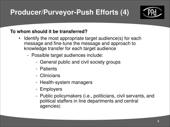 Producer/Purveyor-Push Efforts (4)