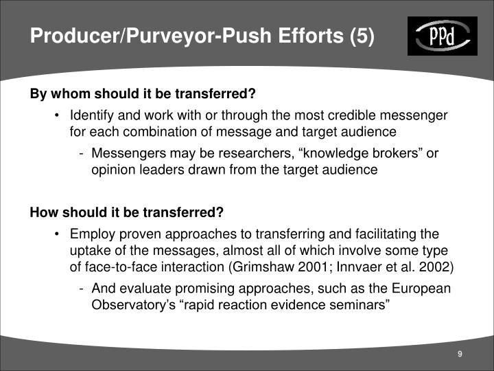 Producer/Purveyor-Push Efforts (5)