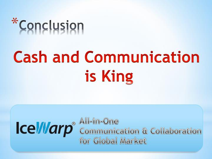 Cash and Communication