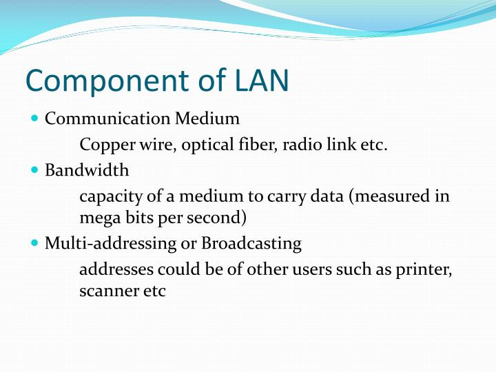 Component of LAN