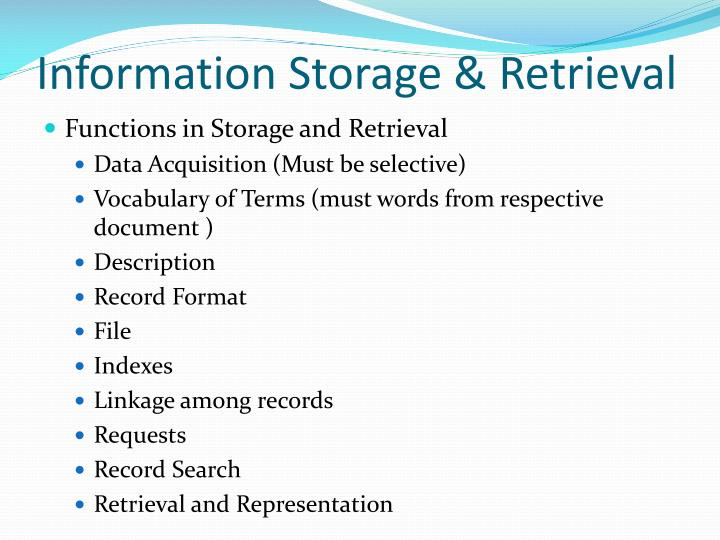 Information Storage & Retrieval