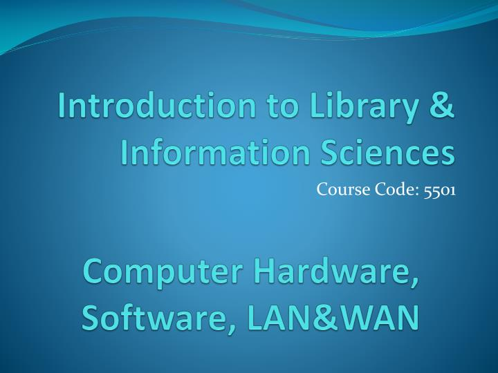 Introduction to library information sciences