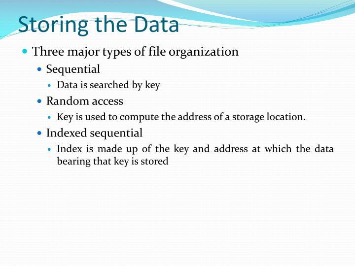 Storing the Data