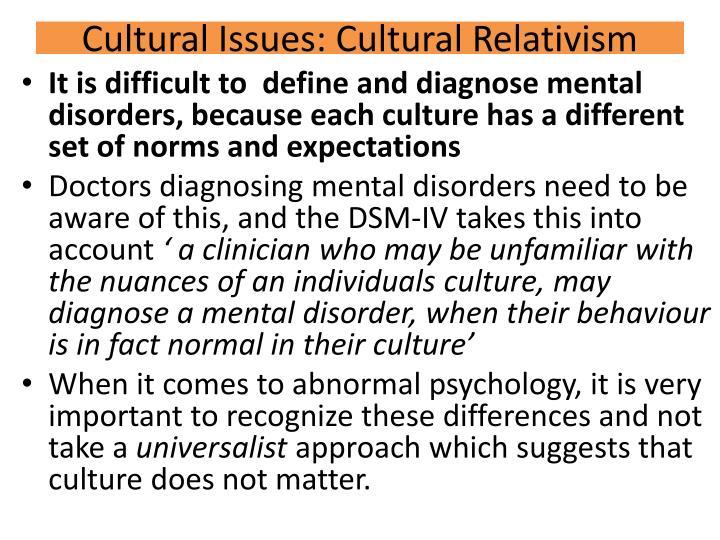 Cultural Issues: Cultural Relativism