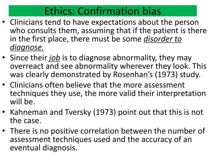 Ethics: Confirmation bias