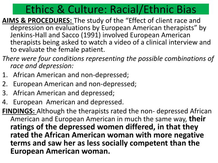 Ethics & Culture: Racial/Ethnic Bias