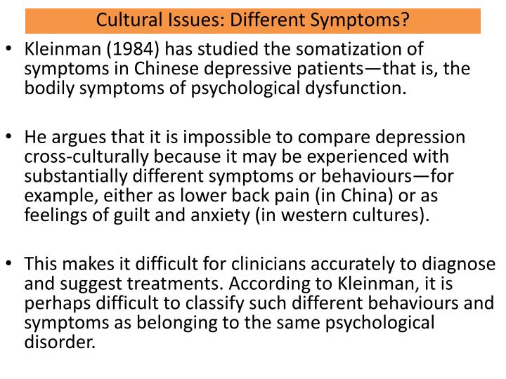Cultural Issues: Different Symptoms?