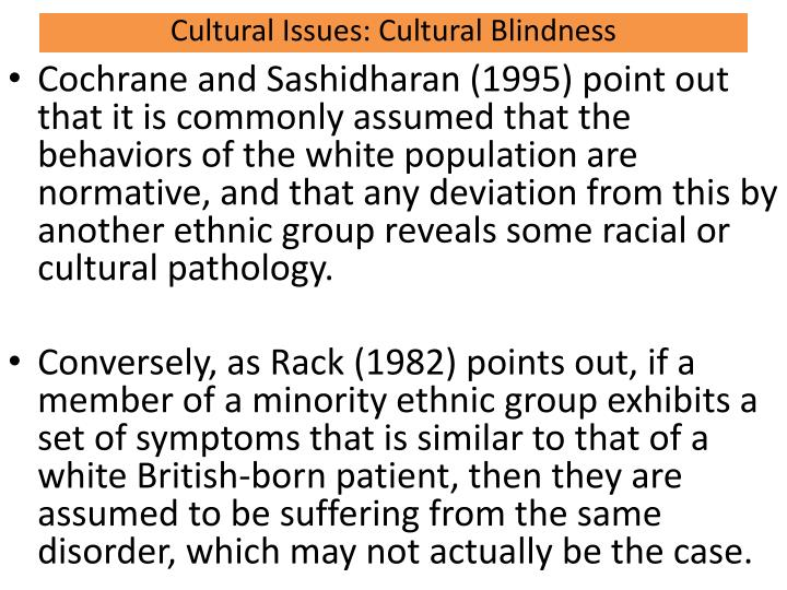 Cultural Issues: Cultural Blindness