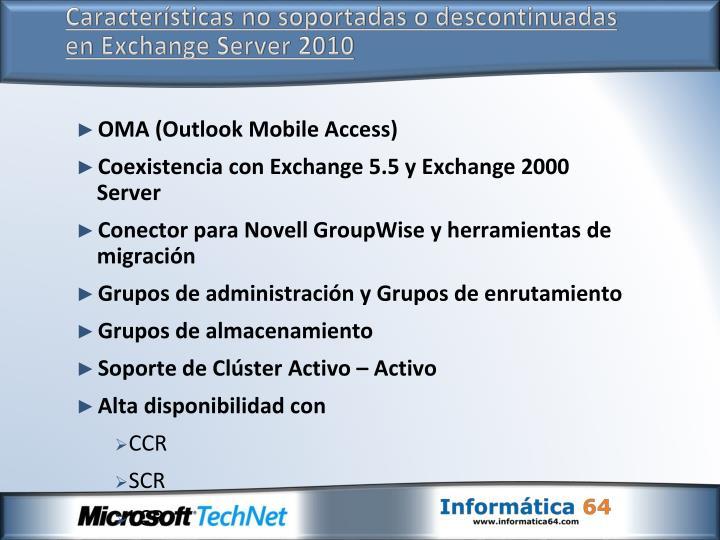 Características no soportadas o descontinuadas en Exchange Server 2010