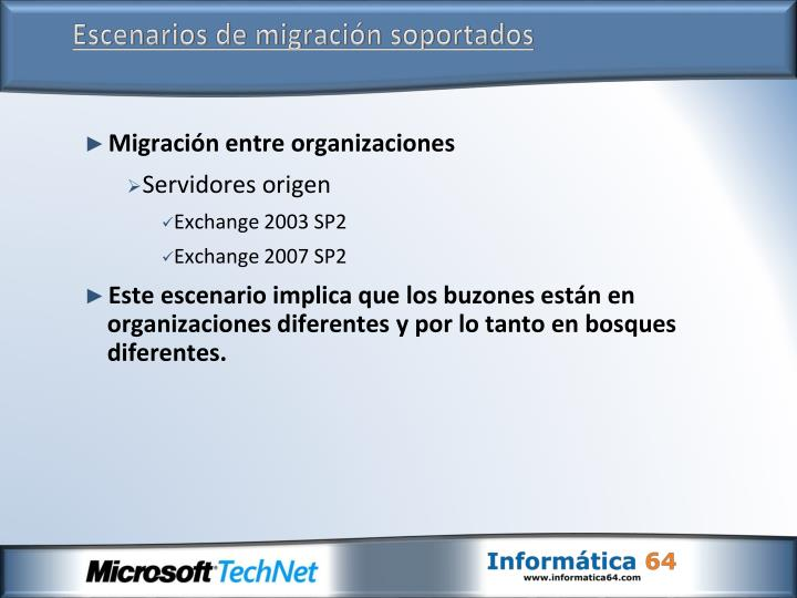 Escenarios de migración soportados