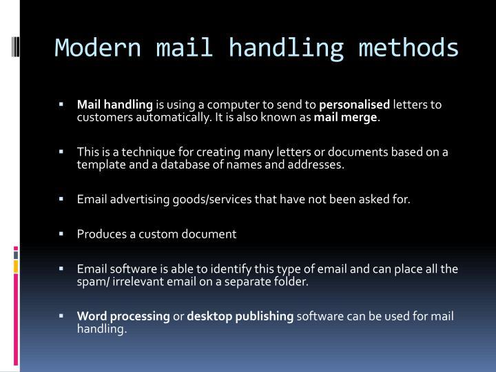 Modern mail handling methods