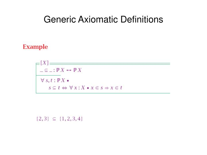 Generic Axiomatic Definitions