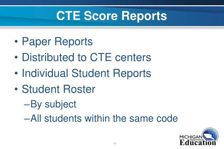 CTE Score Reports