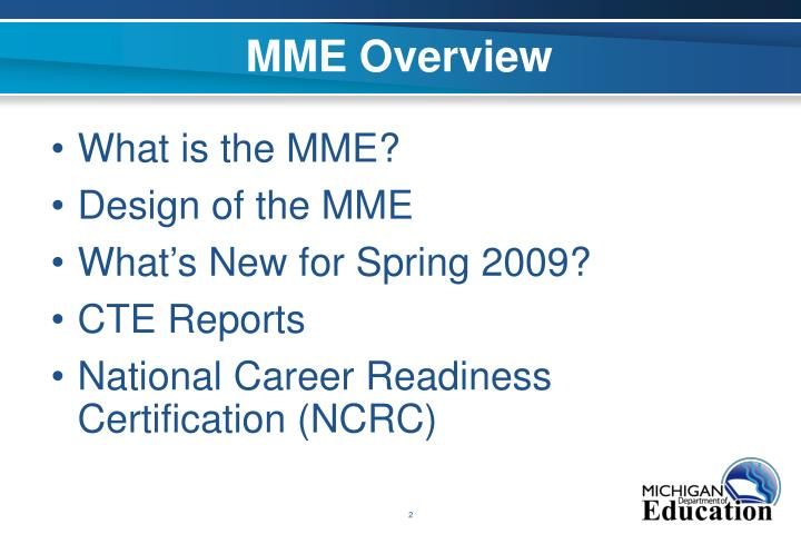 Mme overview