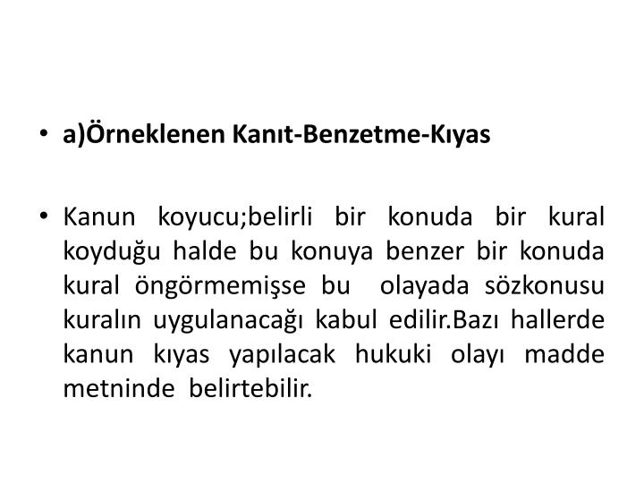a)rneklenen Kant-Benzetme-Kyas