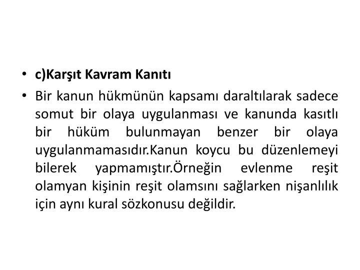 c)Kart Kavram Kant