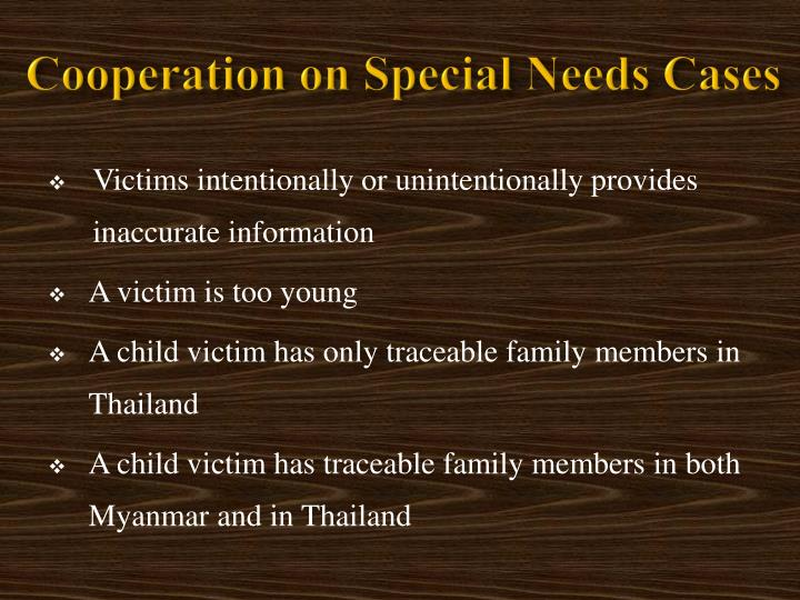 Cooperation on Special Needs Cases