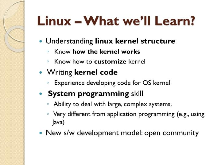 Linux – What we'll Learn?