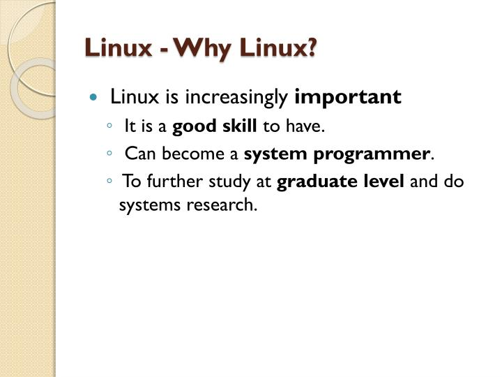 Linux - Why Linux