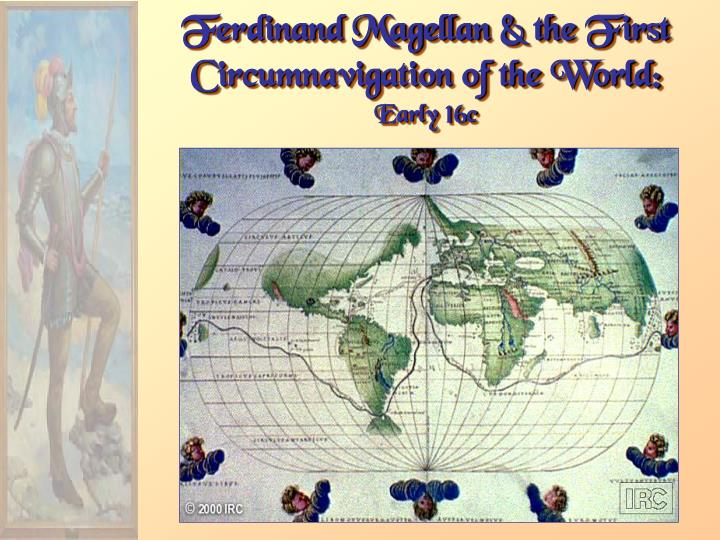Ferdinand Magellan & the First Circumnavigation of the World: