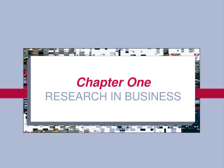 Chapter one research in business