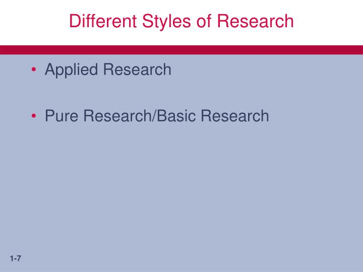 Different Styles of Research