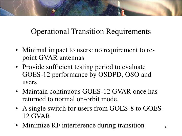 Operational Transition Requirements